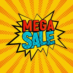 Mega Sale star bubble comic style vector illustration. Cartoon cloud with Mega Sale text on yellow rays background. Pop art style, shoping and sale retro card