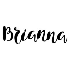 Female name - Brianna. Lettering design. Handwritten typography. Vector