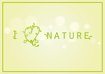 I love nature vector. Green background with nature. Green decorative heart