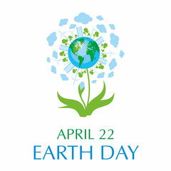 Earth day. A poster with a picture of the planet, cities, trees and flower.