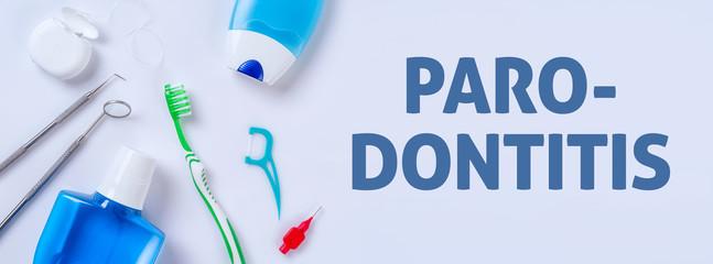 Zahnpflegeprodukte auf einem hellen Hintergrund - Parodontitis