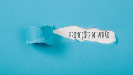Promocoes de verao, Portuguese text for Summer Specials text behind ripped paper opening