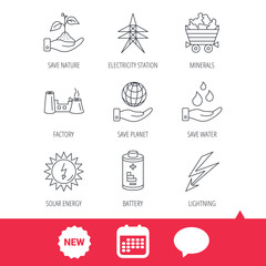 Save nature, planet and water icons. Minerals, lightning and solar energy linear signs. Battery, factory and electricity station icons. New tag, speech bubble and calendar web icons. Vector