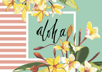 Floral frame with Plumeria flowers on light background. Greeting card or template for wedding's Day design. Word- Aloha. EPS 10