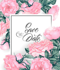 Vintage Save the date with roses. wedding invitation design. Hand drawn illustration. Vector