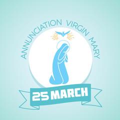 25 March Annunciation Virgin Mary