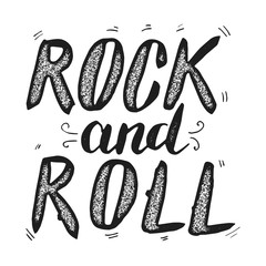 Rock and roll. Hand drawn lettering phrase isolated on white background. Design element for poster, t-shirt. Vector illustration