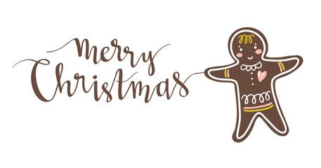 Gingerbread man holiday sweet cookie. Vector isolated illustration. Hand drawn stylish lettering - Merry Christmas.