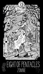 Eight of Pentacles. Zombie. Minor Arcana Tarot card. Fantasy engraved illustration. See all collection in my portfolio set
