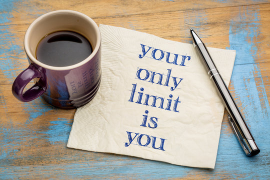Your only limit is you - concept on napkin