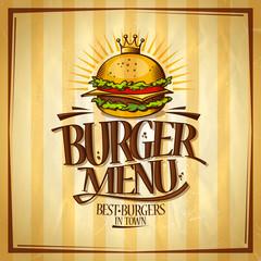 Burger menu, best burgers in town design concept, retro style vector poster