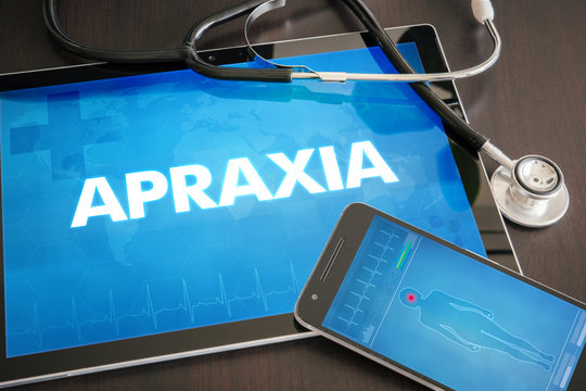 Apraxia (neurological disorder) diagnosis medical concept on tablet screen with stethoscope