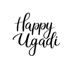 Happy Ugadi handwritten text. Gudi Padwa Hindu new year calligraphy