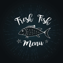 Fish and lettering- fresh menu,blackboard,