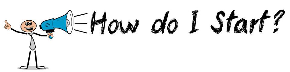 Obraz How do I Start? / Mann mit Megafon - fototapety do salonu