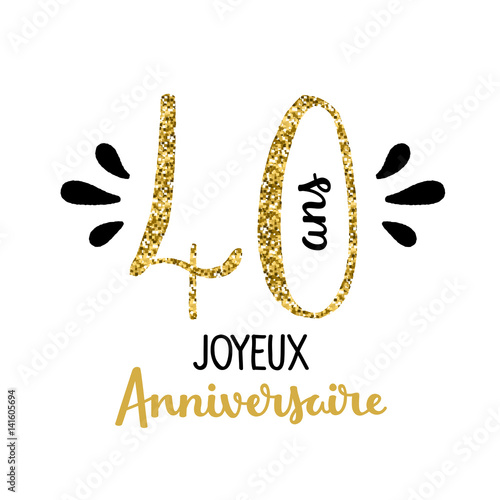 carte joyeux anniversaire 40 ans fichier vectoriel libre de droits sur la banque d 39 images. Black Bedroom Furniture Sets. Home Design Ideas