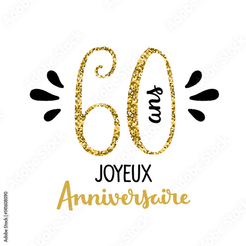 carte joyeux anniversaire 60 ans fichier vectoriel libre de droits sur la banque d 39 images. Black Bedroom Furniture Sets. Home Design Ideas