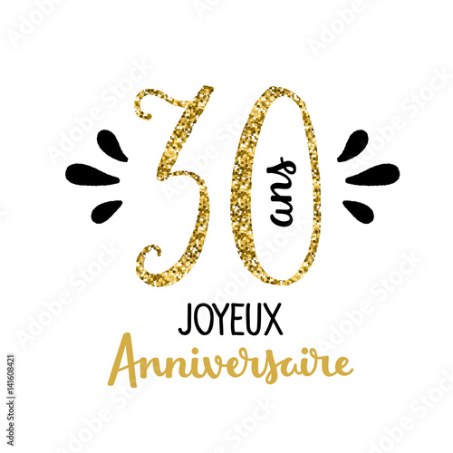 carte joyeux anniversaire 30 ans fichier vectoriel. Black Bedroom Furniture Sets. Home Design Ideas