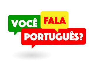 Você fala Português