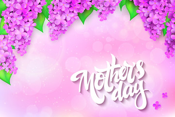 vector illustration of hand lettering - happy mothers day with blooming lilac branches on blur background