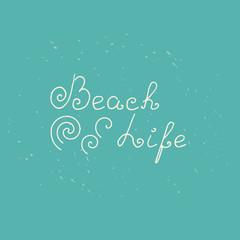 Beach life retro design.