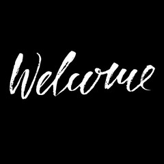 Welcome inscription. Greeting card with calligraphy. Hand drawn design elements. Black and white vector illustration. Handwritten dry brush inscription.
