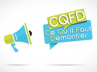 mégaphone : CQFD