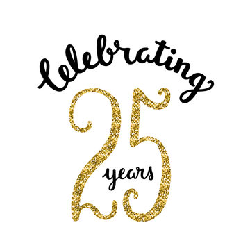 CELEBRATING 25 YEARS Hand Lettering Icon with Gold Glitter