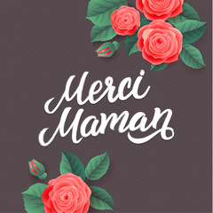 Mother s Day greeting card. Floral Background. French Text Thank You Mom