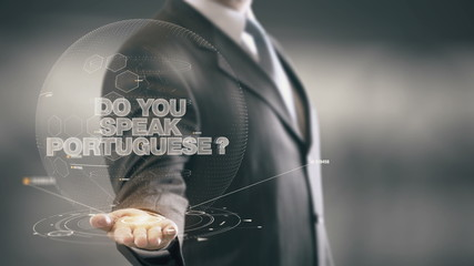 Do Your Speak Portuguese Businessman Holding in Hand New technologies