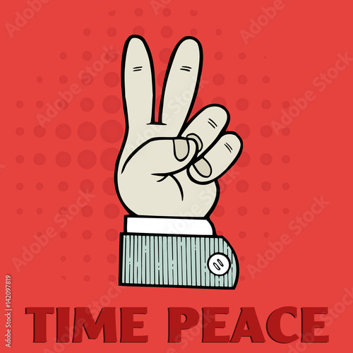 Hand Symbol Of Peace Sign With The Text Time Peace Stock Image