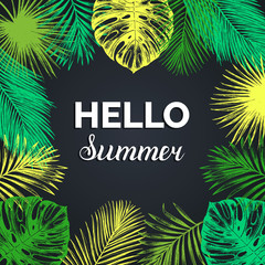 Vector vintage Hello summer illustration. Exotic palm leaves background. Hand sketched jungle foliage poster.