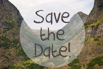 Valley And Mountain, Norway, Text Save The Date