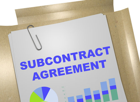 Subcontract Agreement - business concept