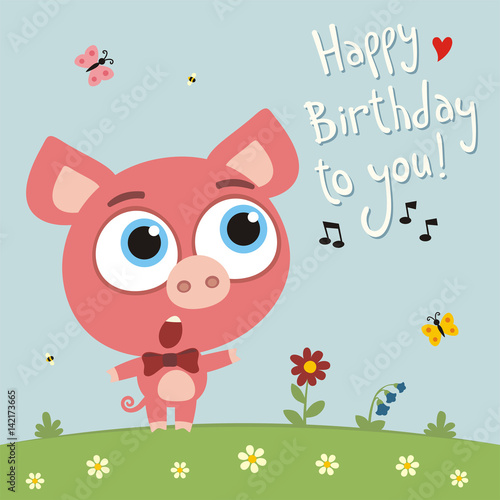 """""""Happy Birthday To You! Funny Pig Sings Birthday Song"""