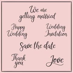 Wedding calligraphy. Hand lettering inscriptions save the date and other