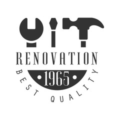 Best Quality Repair and Renovation Service Black And White Sign Design Template With Text And Instruments Silhouettes