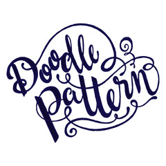 Hand drawn phrase Doodle Pattern . Ink illustration. Modern calligraphy. Hand draw lettering isolated on white background.