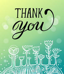 "Hand lettering words "" thank you"" And ethnic flowers. card with cute lettering. Vector isolated illustration."