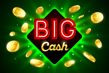 Big Cash bright casino banner with big cash inscription sign on bright background and explosion of cold coins flying around