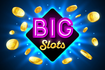 Big Slots bright casino banner with big slots inscription sign on bright background and explosion of cold coins flying around