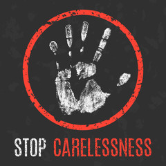Vector illustration. Negative human states. Stop carelessness.