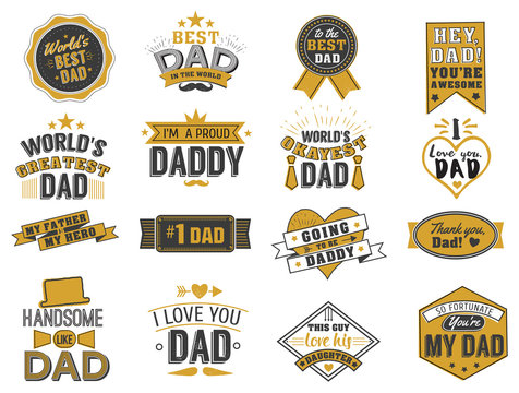 Isolated Happy fathers day quotes on the white background. Dad congratulation gold and black label, badge vector collection.