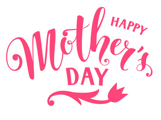 Happy mother's day lettering. Decorative calligraphic text