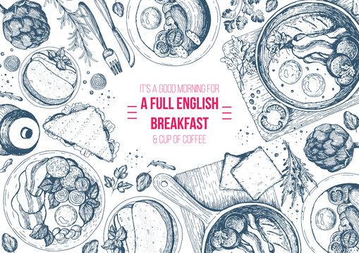 English breakfast top view frame. English food menu design. Vintage hand drawn sketch vector illustration