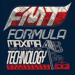 Typographic composition for formula one. Grunge, fashion stylish.