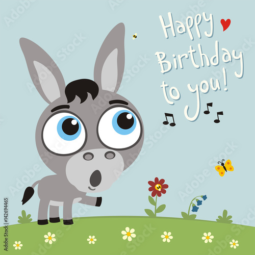 Happy Birthday To You Funny Donkey Sings Song Card With In Cartoon Style