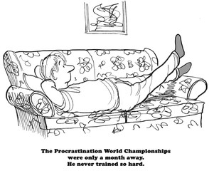 Cartoon illustration about preparing for the Procrastination World Championships.
