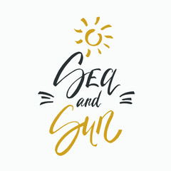 Sea and sun lettering on white background. Vector hand drawn illustration for greeting cards.