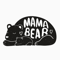 Cute vector typography poster with mother bear and baby